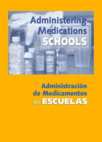 Administering Medications In Schools – Handbook
