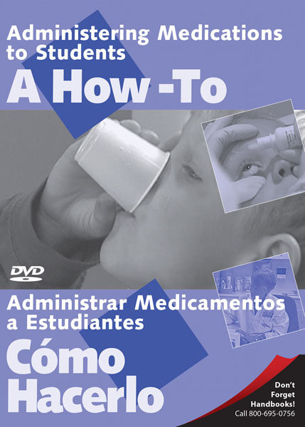 Administering Medications To Students: A How-To – DVD