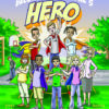 Becoming Someone's Hero by Sandy Ragona