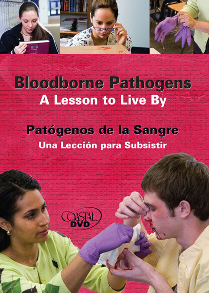 Bloodborne Pathogens: A Lesson To Live By – DVD
