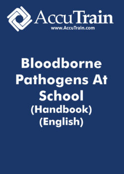 Bloodborne Pathogens At School – Handbook