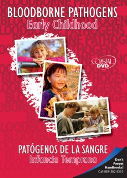 Bloodborne Pathogens: Early Childhood – DVD