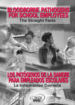Bloodborne Pathogens For School Employees: The Straight Facts – DVD