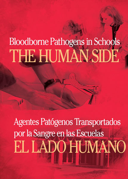 Bloodborne Pathogens In Schools: The Human Side – Handbook