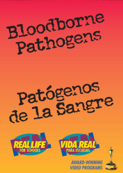 Bloodborne Pathogens: Real, Real-Life For Schools – DVD