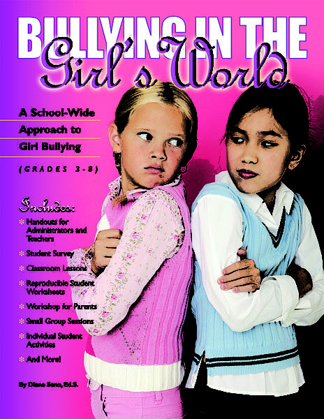 Bullying in the Girls' World with CD: A School-Wide Approach to Girl Bullying by Diane Senn