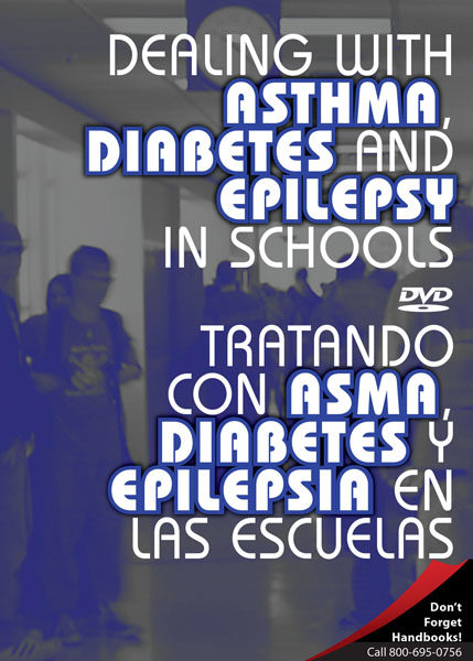 Dealing With Asthma, Diabetes And Epilepsy In Schools – DVD
