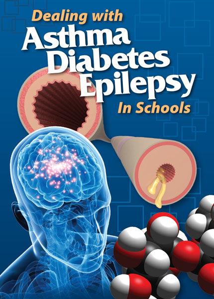 Dealing With Asthma, Diabetes & Epilepsy In Schools (Card)