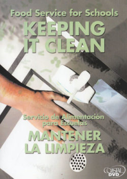 Food Service For Schools: Keeping It Clean – DVD