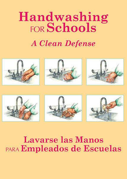 Handwashing For Schools: A Clean Defense – Handbook