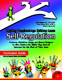 Helping Preschool-Age Children Learn Self-Regulation by Brad Chapin, Lena Kisner and Brooke Stover