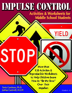 Impulse Control Activities & Worksheets for Middle School Students with CD by Tonia Caselman and Joshua Cantwell