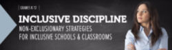 Inclusive Discipline: Non-Exclusionary Strategies for Inclusive Schools & Classrooms – DVD