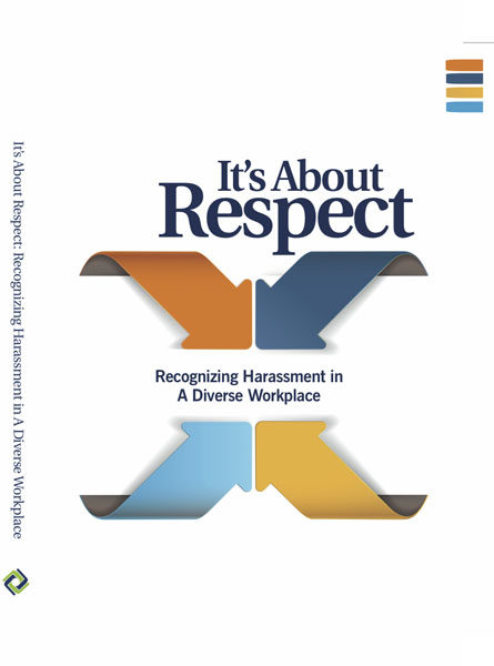 It's About Respect: Recognizing Harassment In A Diverse Workplace – DVD