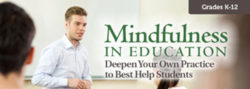 Mindfulness in Education: Deepen Your Practice – Unlimited Access DVD