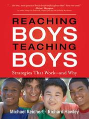 Reaching Boys Teaching Boys by Michael Reichert and Richard Hawley