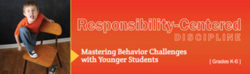 Responsibility-Centered Discipline K-6 –  Single User