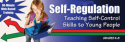 Self-Regulation: Teaching Self-Control Skills to Young People – Unlimited Access DVD