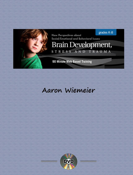 Brain Development, Stress and Trauma – Unlimited Access DVD