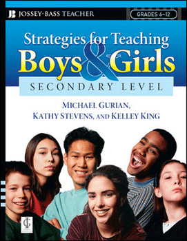 Strategies for Teaching Boys and Girls – Secondary Level by Michael Gurian