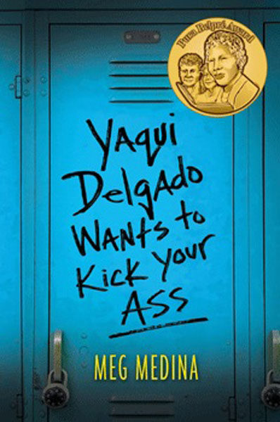 Yaqui Delgado Wants to Kick Your Ass by Meg Medina