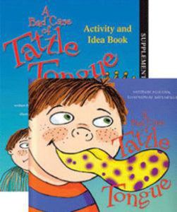 A Bad Case of Tattle Tongue Storybook and Activity Book by Julia Cook