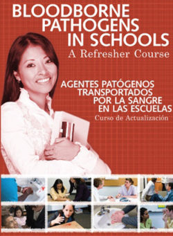 Bloodborne Pathogens In Schools: A Refresher Course – DVD