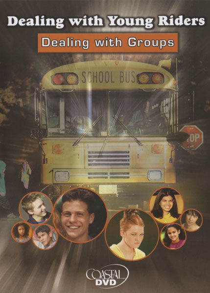 Dealing With Young Riders: Dealing With Groups – DVD