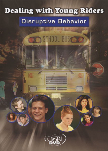 Dealing With Young Riders: Stopping Disruptive Behavior – DVD