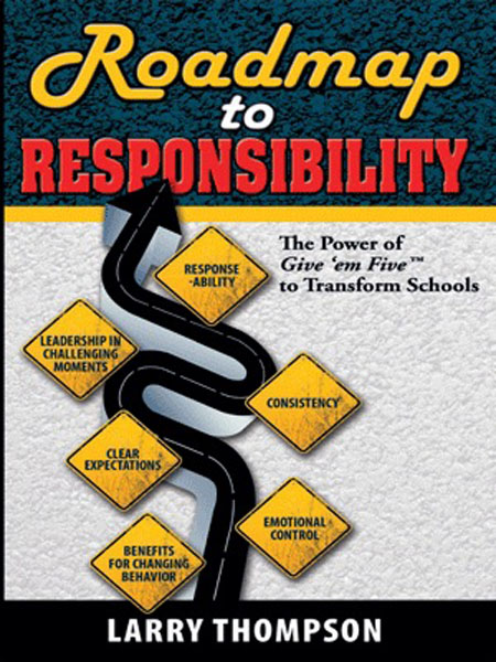 Roadmap to Responsibility by Larry Thompson