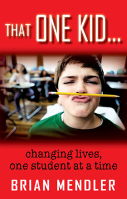 That One Kid by Brian Mendler