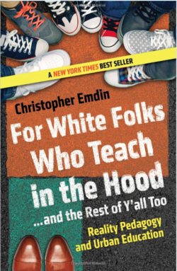 For White Folks Who Teach in the Hood…and the Rest of Y'all Too: Reality Pedagogy and Urban Education